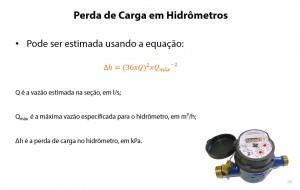 perda de carga e, hidrômetros