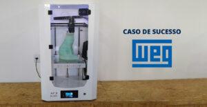 Read more about the article WEG AGILIZA O PROCESSO DE DESENVOLVIMENTO DE PRODUTOS COM A IMPRESSORA 3D TAURUS AF3 500